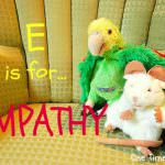 E is for Empathetic: 10 ways to teach Empathy