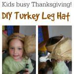 DIY Turkey Leg Hat