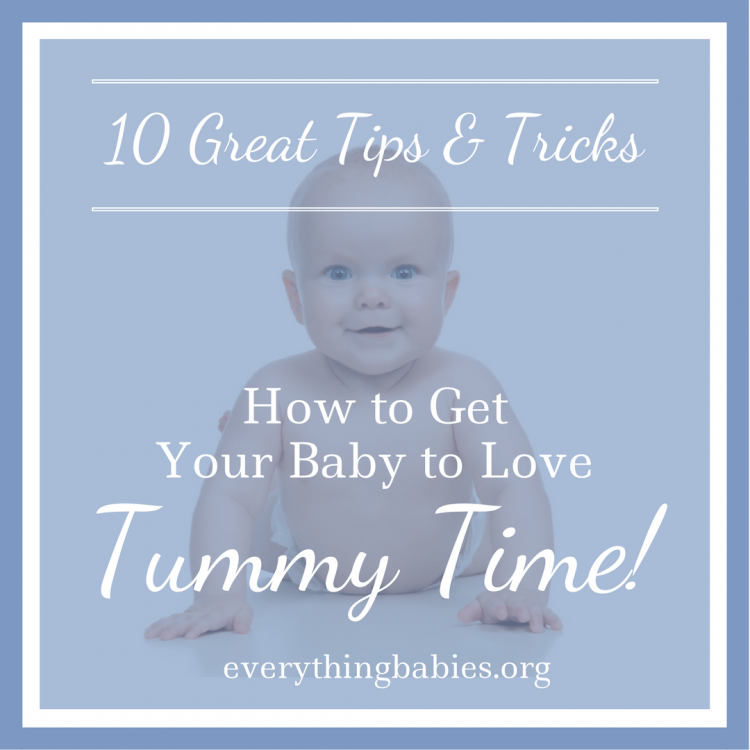 10 Tummy Time Tips