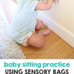 Baby Sitting Practice Using Sensory Bags